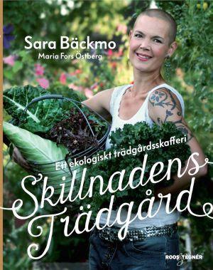 Recension Skillnadens trädgård av Sara Bäckmo - Fru Bibliofil