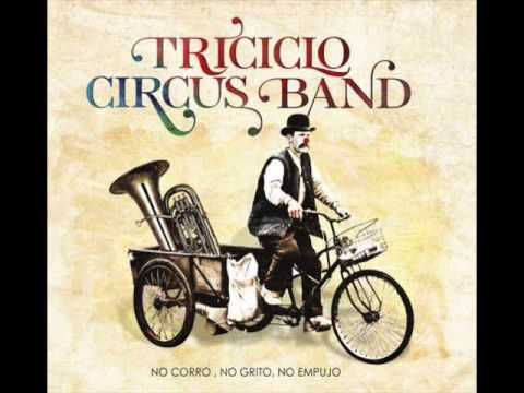 08 Amanece - Triciclo Circus Band
