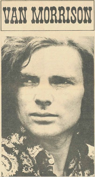 Van Morrison. One of the best singers of all times!