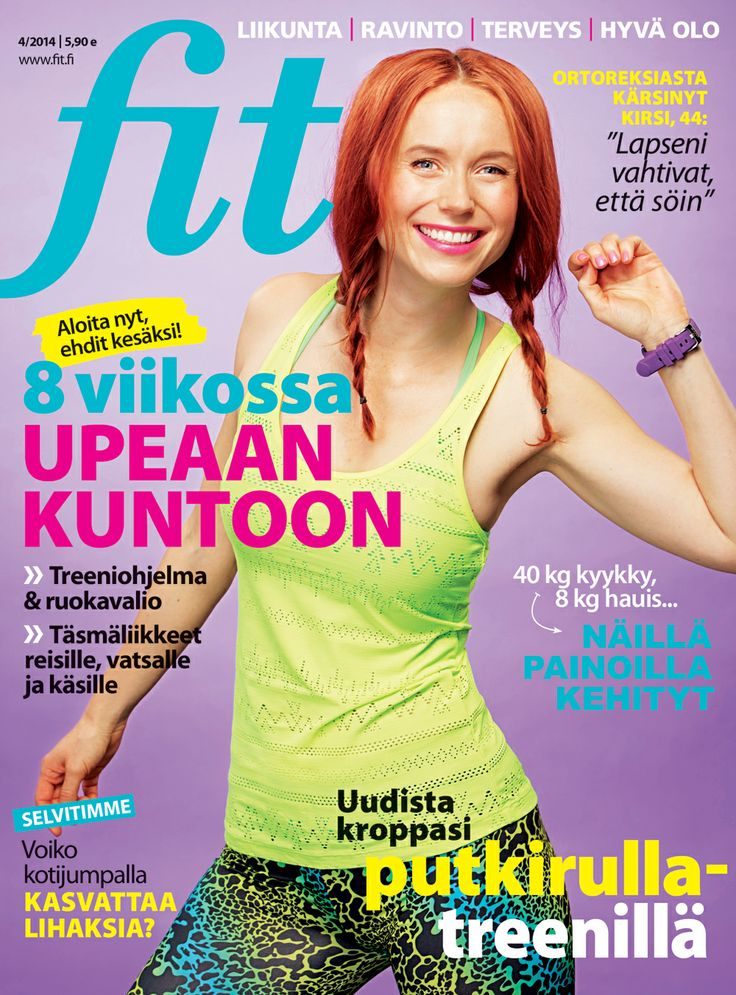 Fit 4/2014 I Kannen kuva: Arsi Ikäheimonen I www.fit.fi