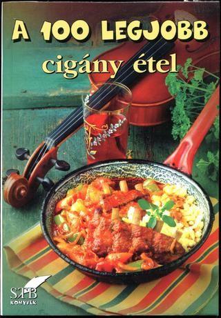 A 100 legjobb cigany etel(12 kotet)(toro elza) 2006