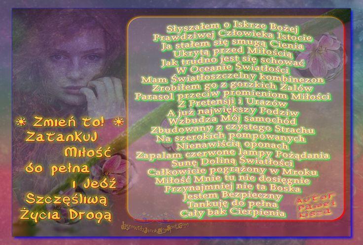 Zatankuj Miłość do pełna i jedź Szczęśliwą 🌈 Życia Drogą   www.jasnowidzjacek.blogspot.com