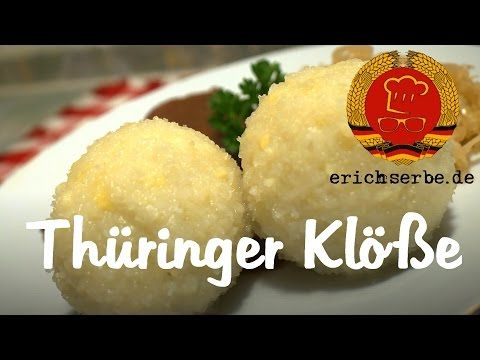 Thüringer Klöße - Essen in der DDR: Koch- und Backrezepte für ostdeutsche Gerichte | Erichs kulinarisches Erbe