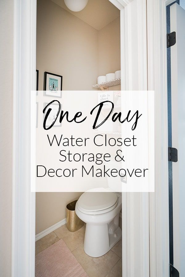 Your Water Closet Aka Toilet Room Needs Decor And Organization Too This Simple Transformation Can Be Done In An A Water Closet Decor Closet Decor Water Closet