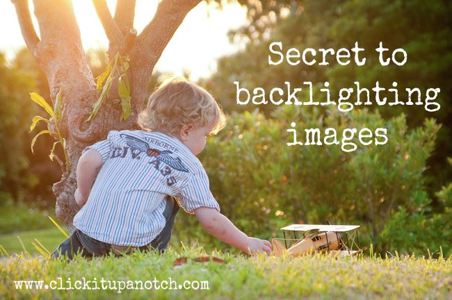 The secret to backlighting images: Tutorial by Click It Up a Notch