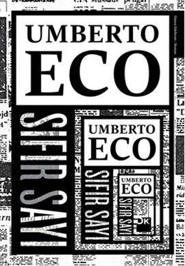 sifir sayi - umberto eco - dogan kitap  http://www.idefix.com/kitap/sifir-sayi-umberto-eco/tanim.asp
