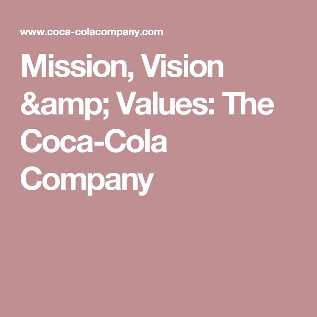 coca cola mission vision and values