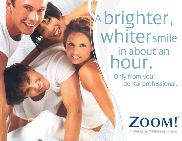 Zoom Whitening Zoom!™ Whitening Do you want to Zoom!™ in one hour? The Zoom! In-Office Whitening System is a revolutionary tooth whitening procedure. It's safe effective and fast, very fast. In just over an hour, your teeth will be dramatically whiter. Zoom!