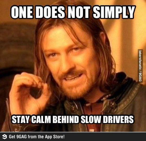Work Quote : Funny quote funny quote funny pic driving slow drivers