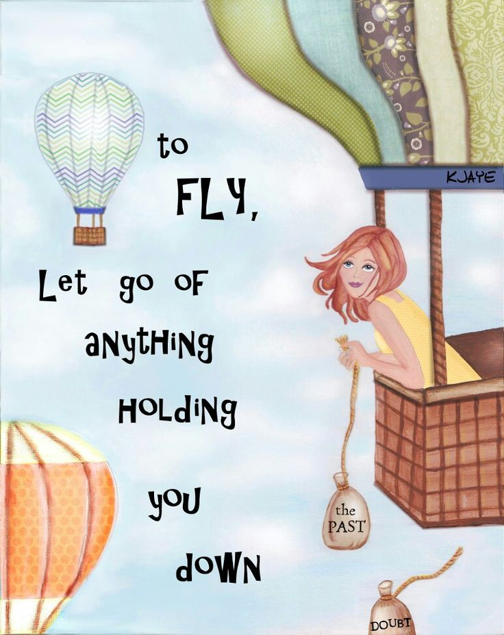 Take flight! Fine Art card for inspiration - To fly, let go of anything holding you down.