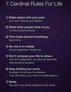 "7 cardinal rules for life.  Make it 8.... add the ""golden rule"""