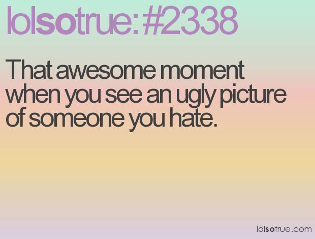 Quotes For Someone You Hate: 42 Best Oh So True!!!!! Images On Pinterest