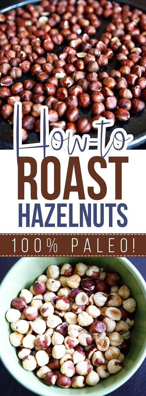 How To Roast Hazelnuts  (an easy tutorial!)