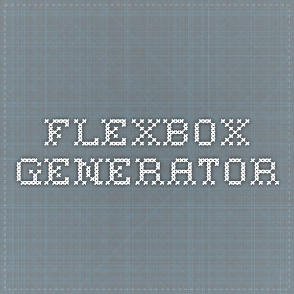 flexbox generator css and more pinterest generators