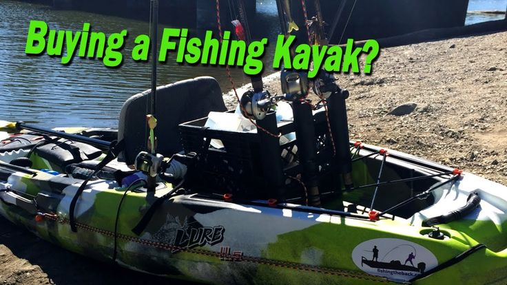 Must Watch Before Buying a Fishing Kayak - YouTube