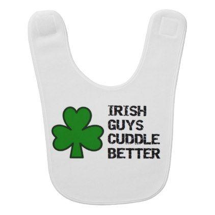 st patricks day irish guys cuddle better bib - shower gifts diy customize creative