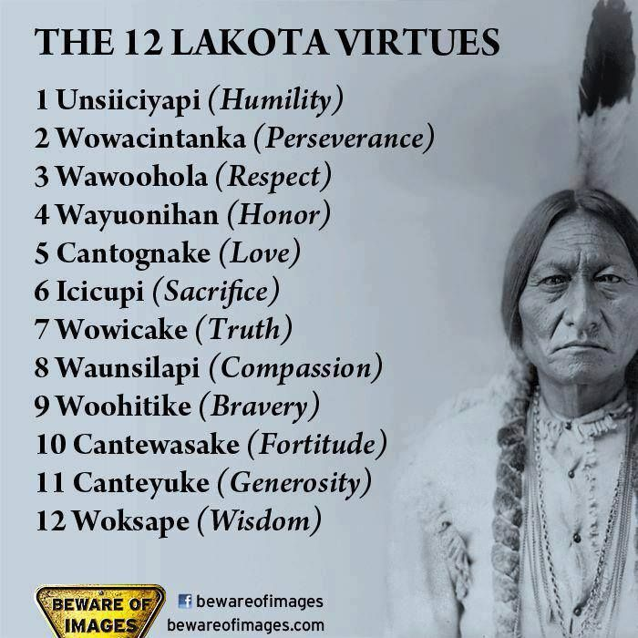 12 Lakota Virtues - Are we teaching Native American History? This would be a great poster for classrooms.