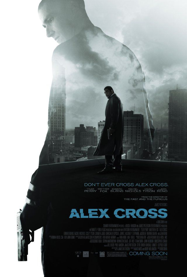 Alex Cross film posterMovie Posters, Crosses 2012, Tyler Perry Movie, Action Movie, Matthew Foxes, Serial Killers, Alex Crosses, Film Poster, Alex O'Loughlin
