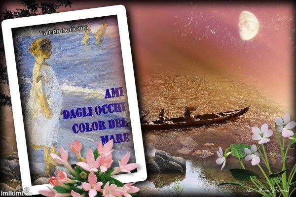 Ami dagli occhi color del mare di Valerio Sericano