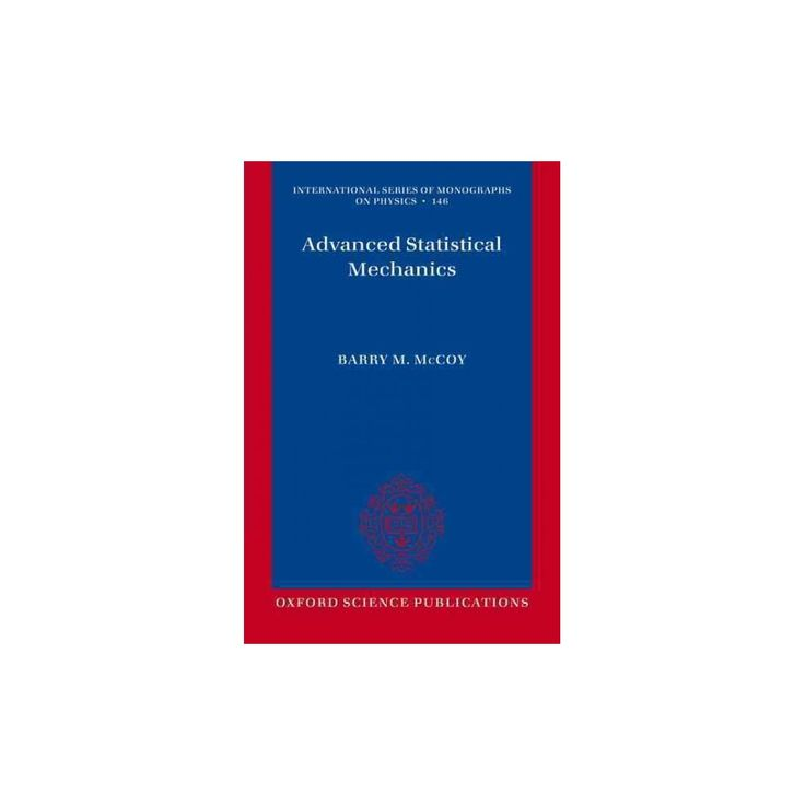 Advanced Statistical Mechanics ( International Series O Monographs on Physics) (Reprint) (Paperback)