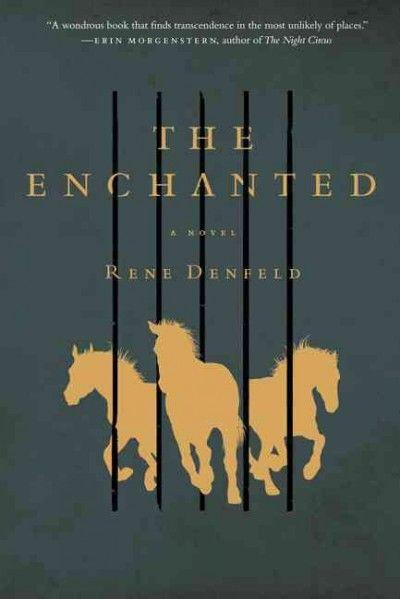 The Enchanted, by Rene Denfeld; URBAN FANTASY -- RML STAFF PICK (Alexis)