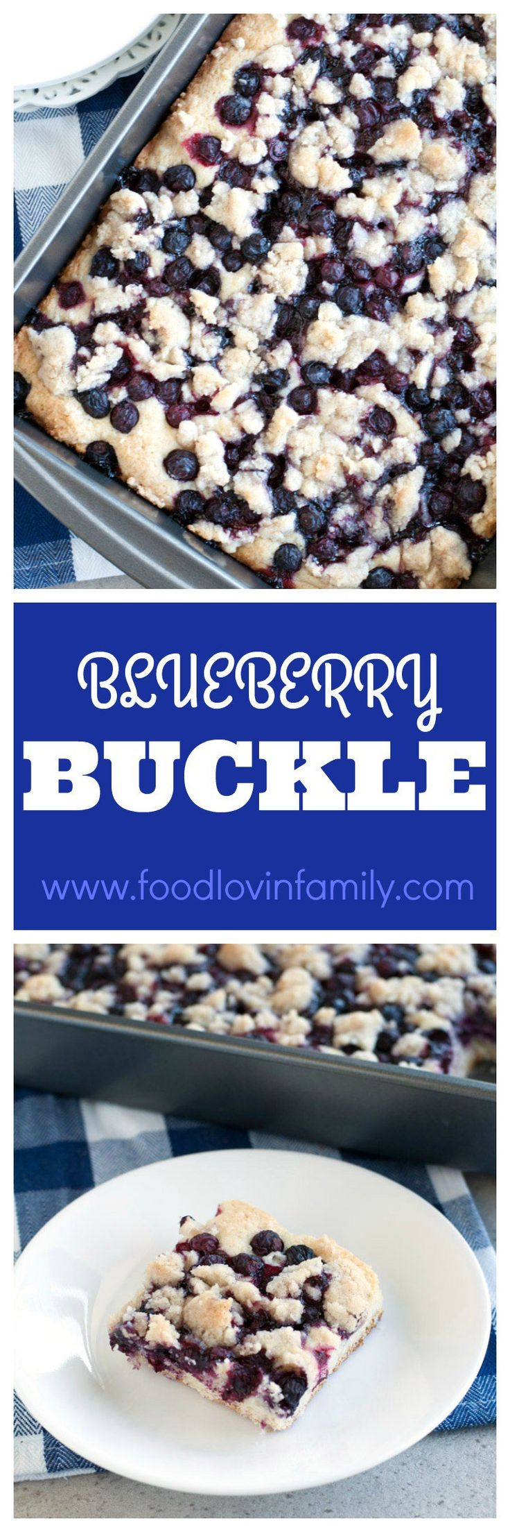 Blueberry buckle, cake topped with blueberries and cinnamon sugar streusel. Perfect for brunch, breakfast or dessert. A family favorite!