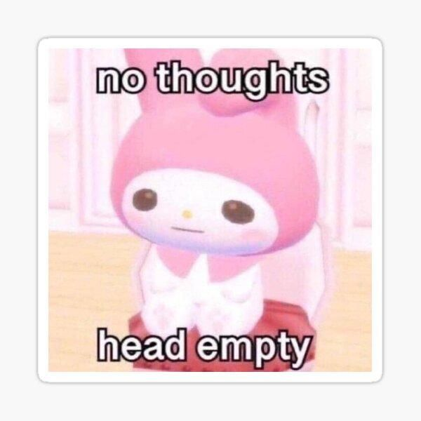 Bb No Thoughts Head Empty Vine Memes Cute Profile Pictures Thoughts