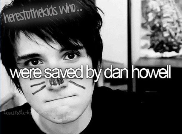 I'm one of them who got saved by Dan,I owe him for saving me... if I didn't find him,I would probably be depressed right now...