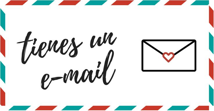 Tienes un email #Chibireflexiones