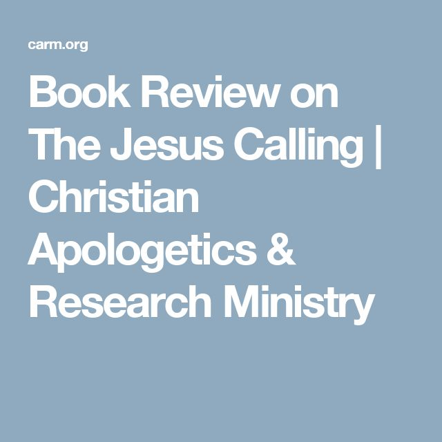 Book Review on The Jesus Calling | Christian Apologetics & Research Ministry