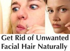 get rid of unwanted facial hair