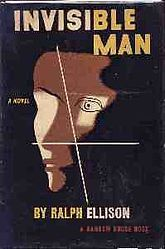 Invisible Man first edition (1952) I read this one, but I struggled with it.  It wasn't one of my favorite reads.