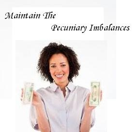 Simple Way To Maintain The Pecuniary Imbalances