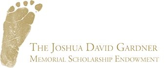 Scholarship Application Criteria, Application & Timeline   The Joshua David Gardner Memorial Scholarship Endowment, Inc.