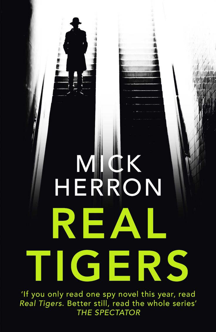 Real tigers by mick herron review dark farce thriller