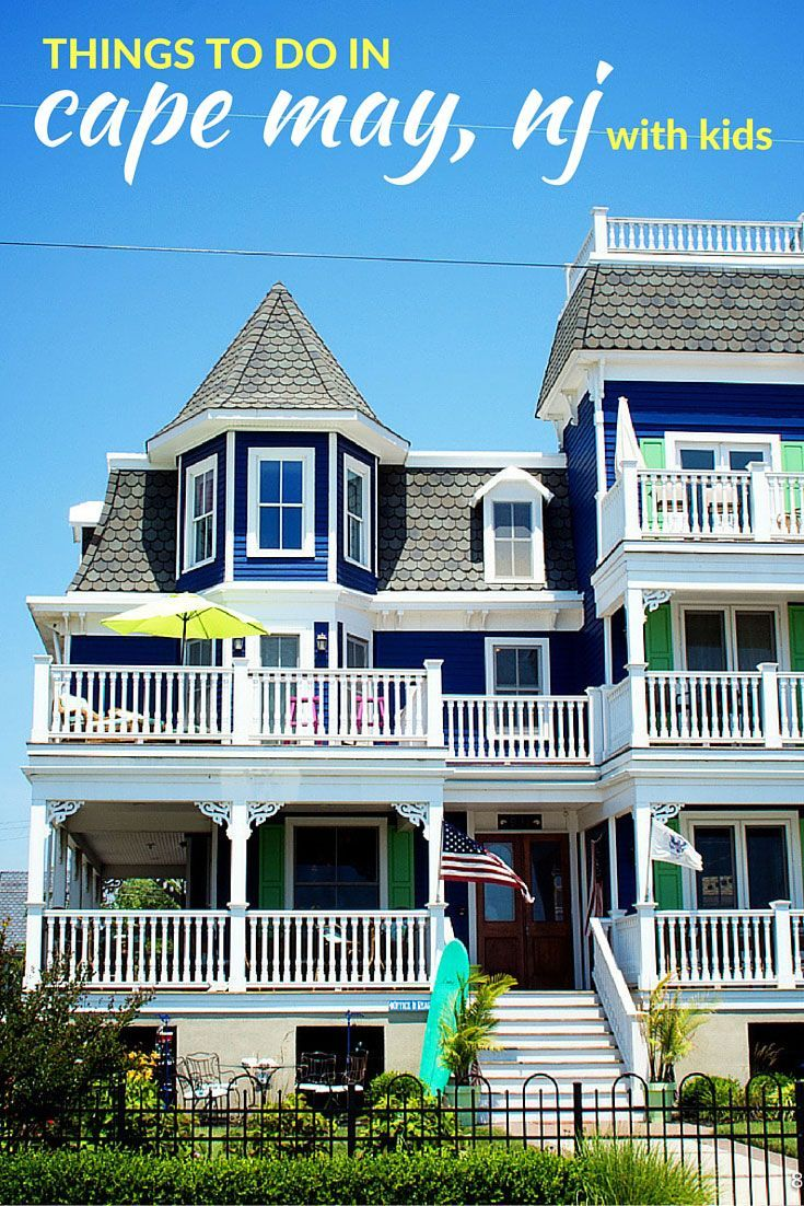 Things to do in Cape May with Kids: A Charming NJ Beach Town