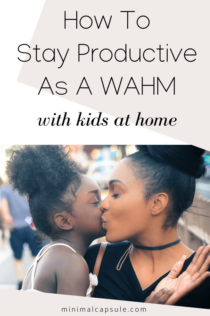 How To Stay Productive As A WAHM With Kids At Home