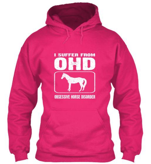 Obsessive Horse Disorder | Teespring