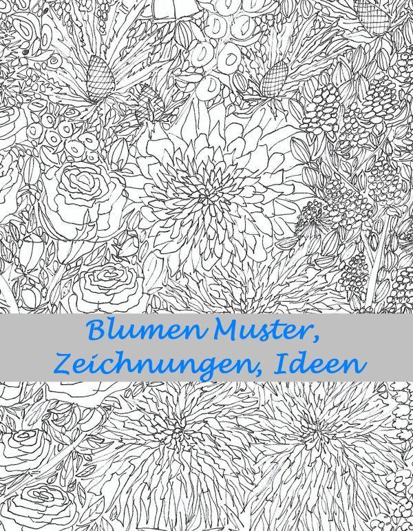 Bluten Und Blumen Skizze Muster Zum Ausmalen Blumen Skizzen Zeichnungen