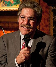 Geraldo Rivera, born Gerald Michael Riviera July 4, 1943, in Brooklyn, NY, Lawyer, television talk show host, news anchor and reporter, and columnist for FOXNewsLatino.com