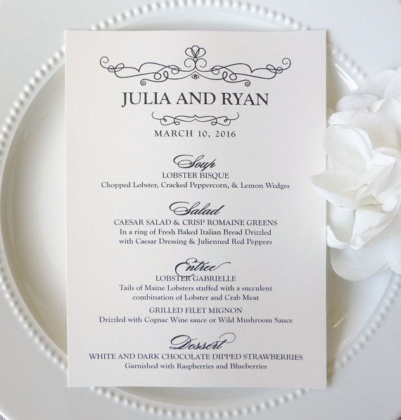 Check out this item in my Etsy shop https://www.etsy.com/listing/224226955/printed-wedding-menu-style-m16-scrolling