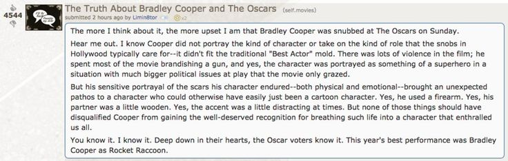 Reddit user Limin8tor has really eloquently summed up how we�re all probably feeling about this grave injustice. | This Is The Perfect Reaction To Bradley Cooper's Oscars Snub