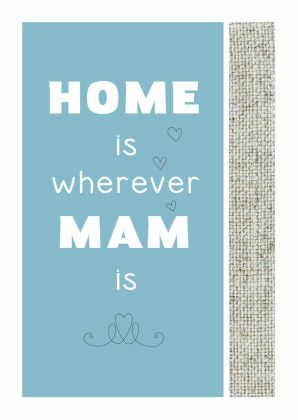 Wherever Mam is - Moederdag kaarten - Kaartje2go