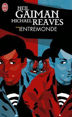 Entremonde - Neil Gaiman, Michael Reaves