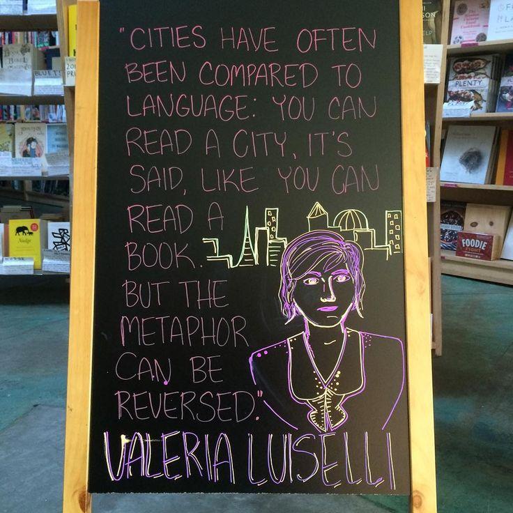 Quotation of the day via Valeria Luiselli.
