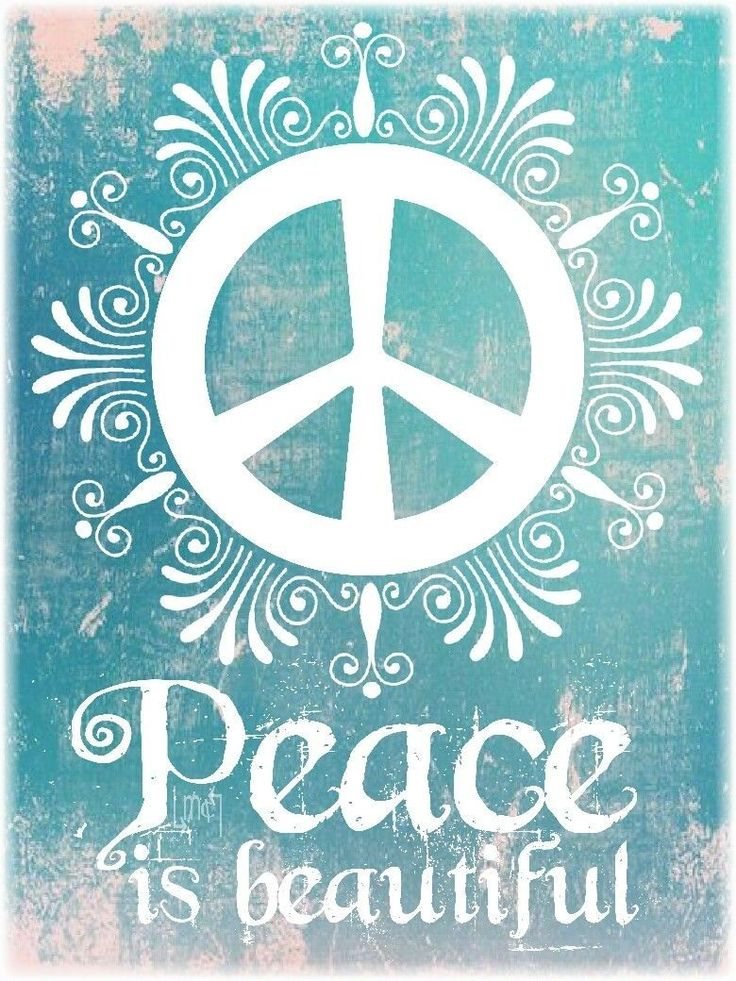 Peace is beautiful.