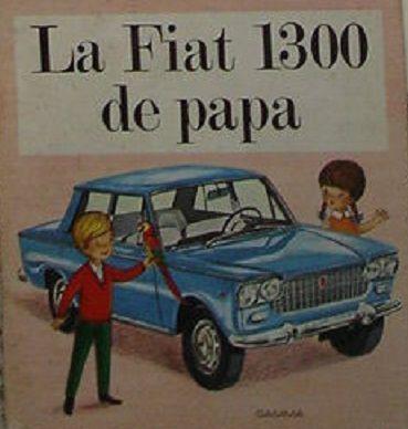 La Fiat 1300 de papa