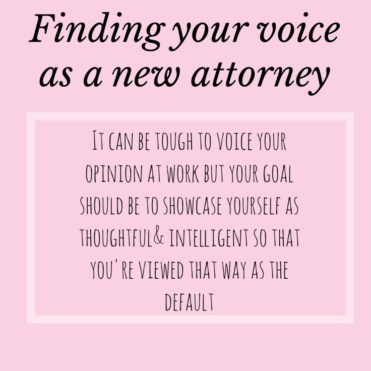 Learning to use your voice as a new attorney
