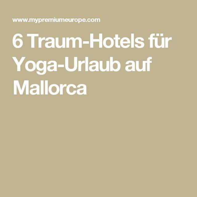 6 Traum-Hotels für Yoga-Urlaub auf Mallorca