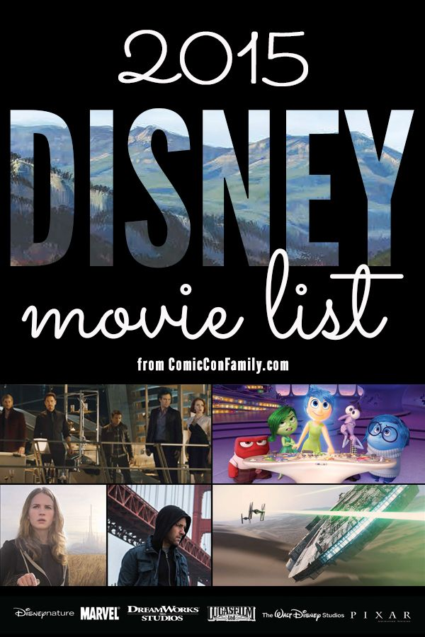 The complete Disney Movie List for 2015, with the schedule release dates. Includes movies from Pixar, Lucasfilm, Marvel, DreamWorks Pictuires, and more.
